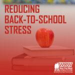 Reducing Back-to-School Stress Blog Thumbnail