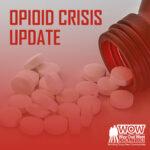Opioid Crisis Update Thumbnail